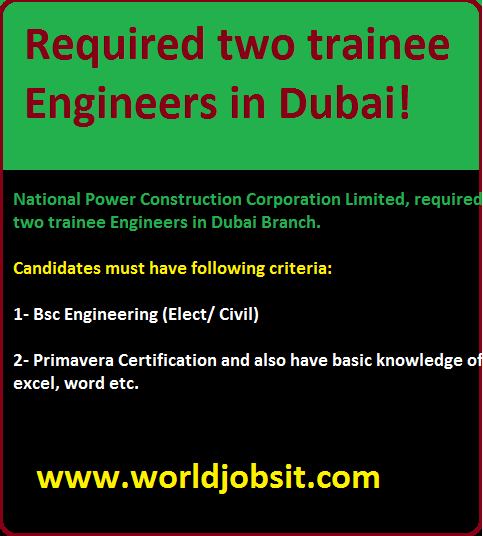 Required two trainee Engineers in Dubai!