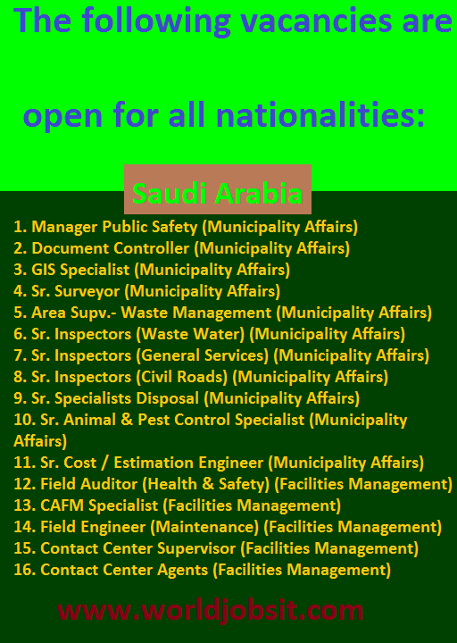 The following vacancies are open for all nationalities:
