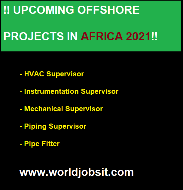 !! UPCOMING OFFSHORE PROJECTS IN AFRICA 2021!!