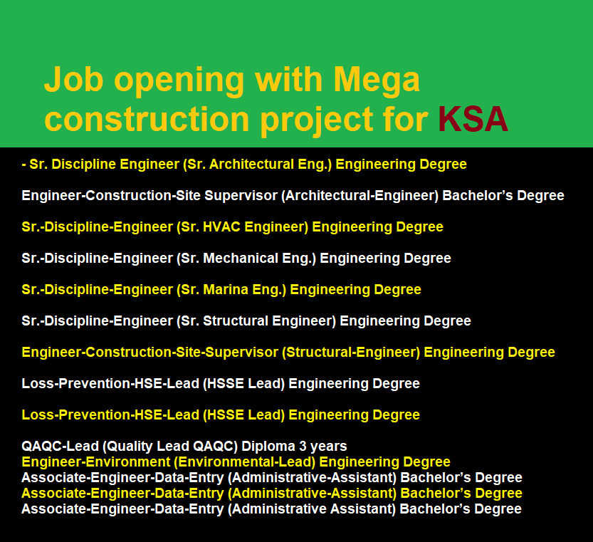 Job opening with Mega construction project for KSA