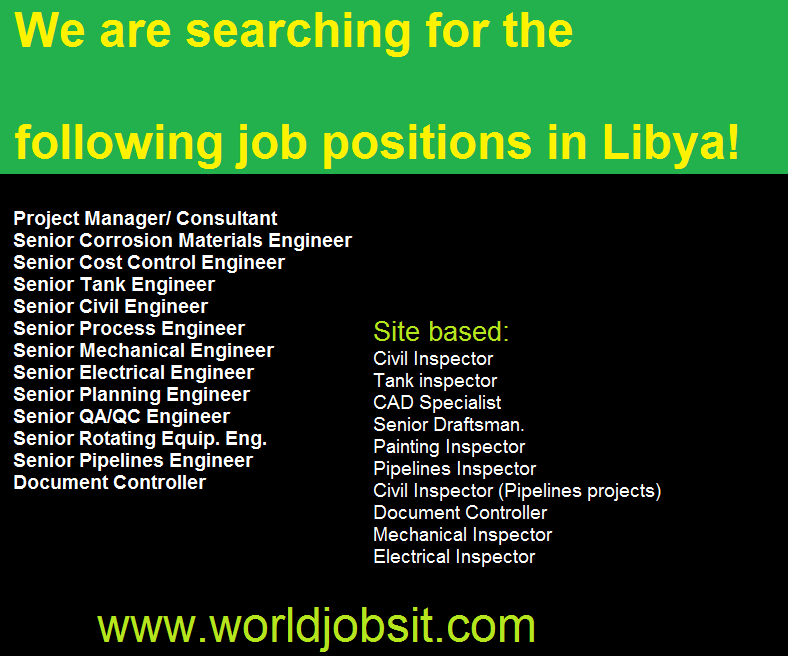 We are searching for the following job positions in Libya!