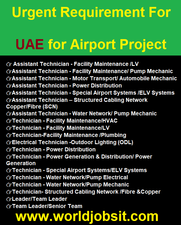 Urgent Requirement For UAE for Airport Project