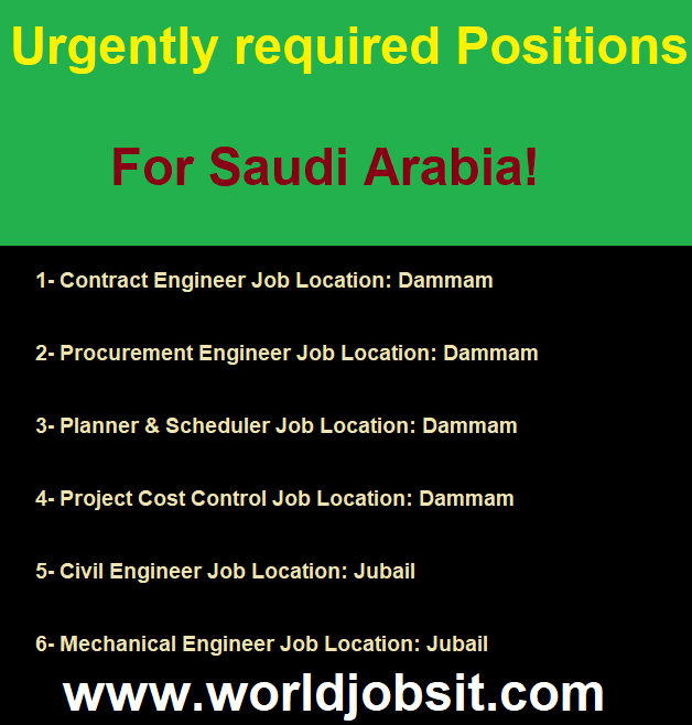 Urgently required Positions For Saudi Arabia!