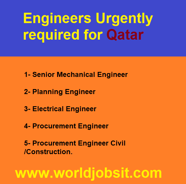 Engineers Urgently required for Qatar!