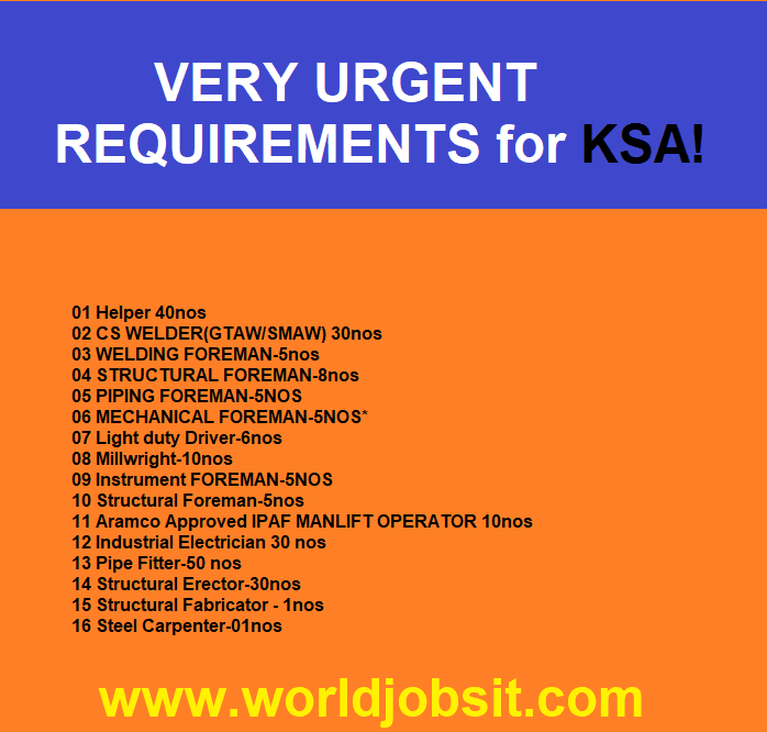 VERY URGENT REQUIREMENTS for KSA!