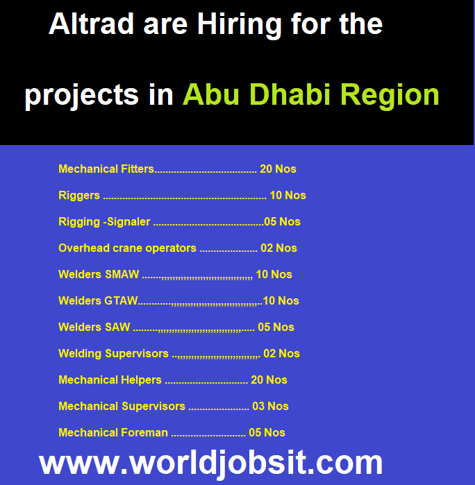 Altrad are Hiring for the projects in Abu Dhabi Region :-