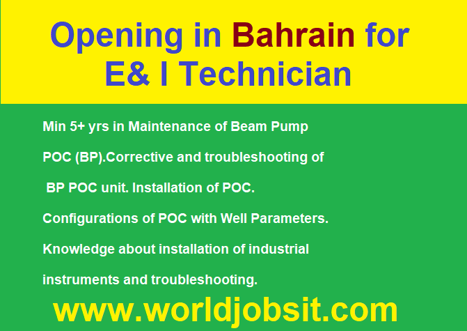 Opening in Bahrain for E& I Technician