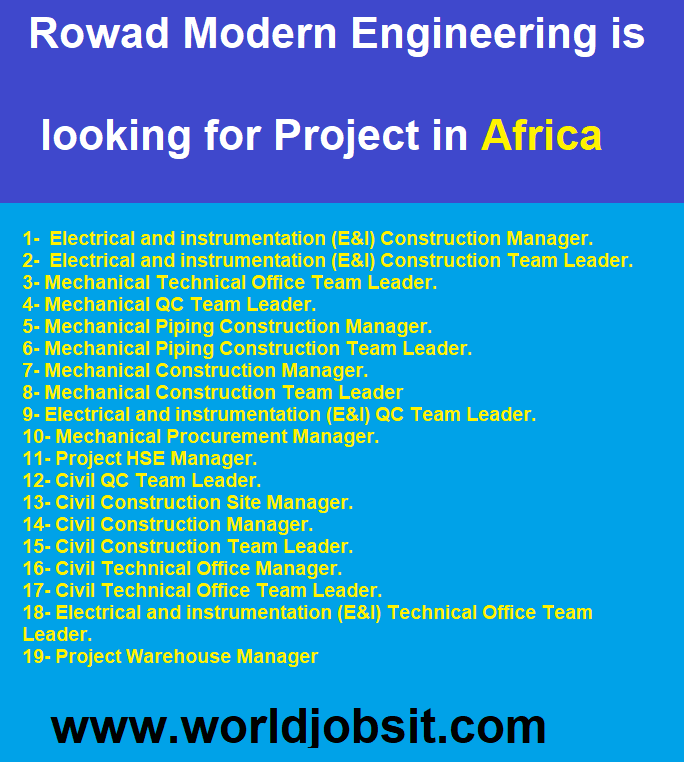 Rowad Modern Engineering is looking for Project in Africa