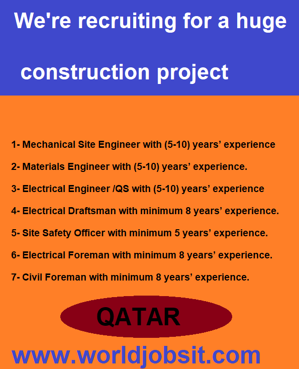We're recruiting for a huge construction project the following position: