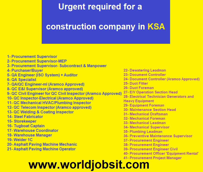 Urgent required for a construction company in KSA