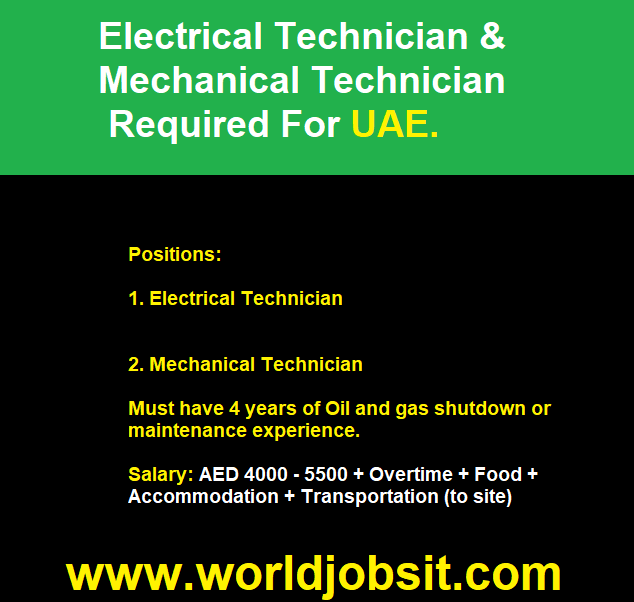 Electrical Technician And Mechanical Technician Required