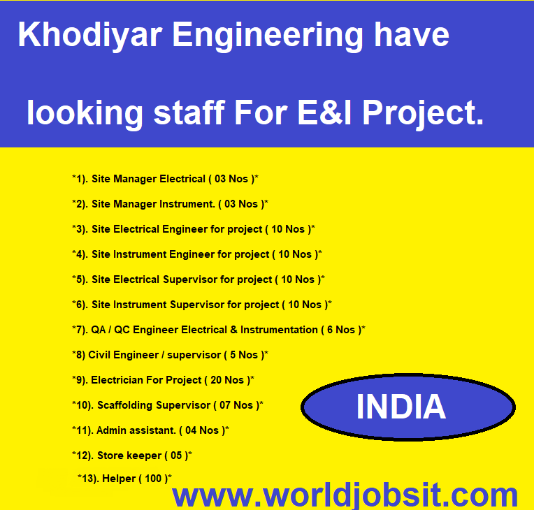 Khodiyar Engineering have looking staff For E&I Project.