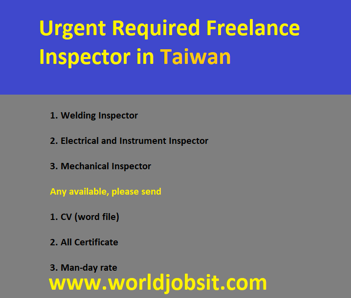 Urgent Required Freelance Inspector in Taiwan