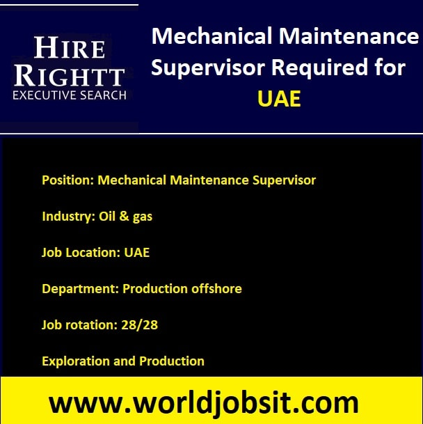 Mechanical Maintenance Supervisor Required for UAE