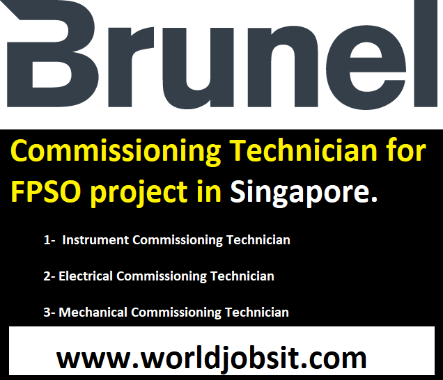 We are Urgently Looking for Commissioning Technician (Electrical, Instrument & Mechanical) for FPSO project in Singapore.