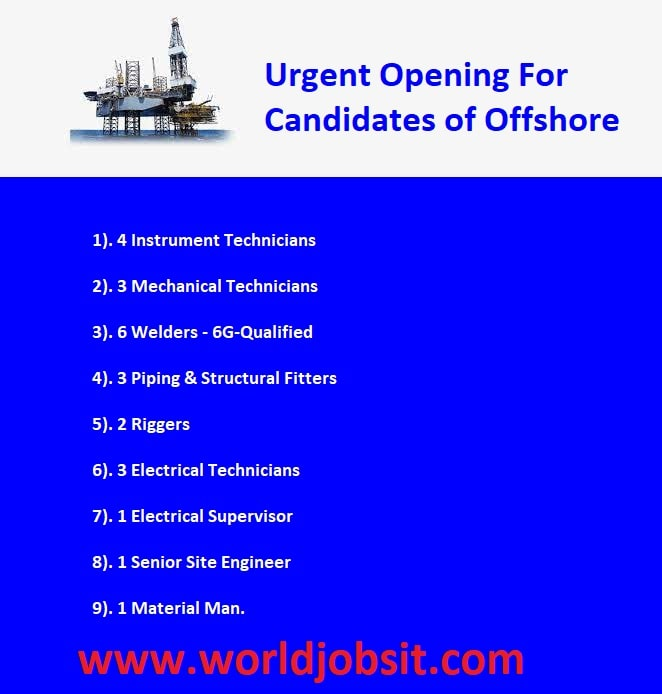 Urgent Opening For Candidates of Offshore