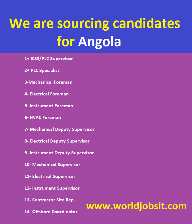 We are sourcing candidates for Angola