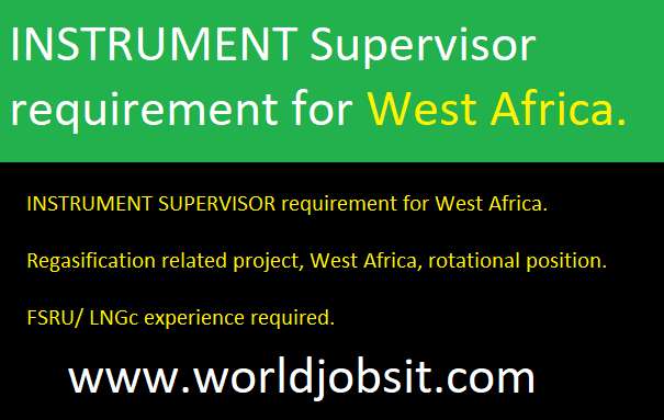 INSTRUMENT Supervisor requirement for West Africa.