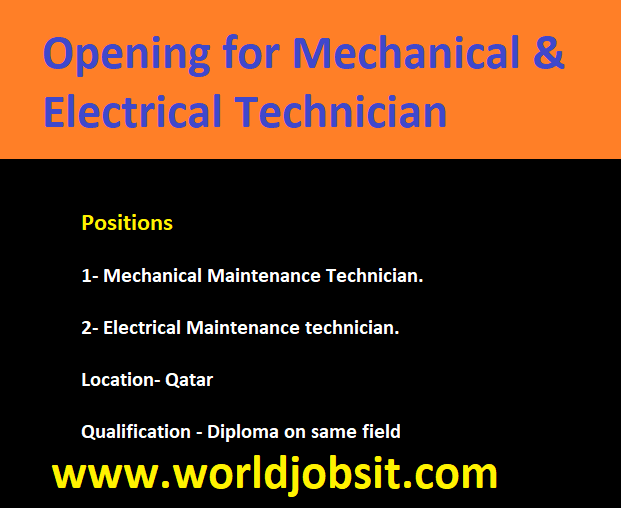 Opening for Mechanical & Electrical Technician