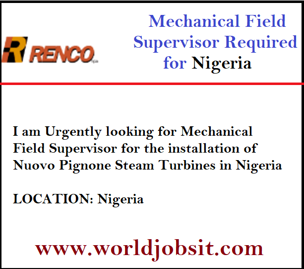 Mechanical Field Supervisor for the installation Steam Turbines in Nigeria