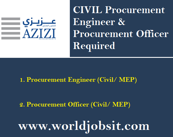 CIVIL Procurement Engineer and Procurement Officer Required