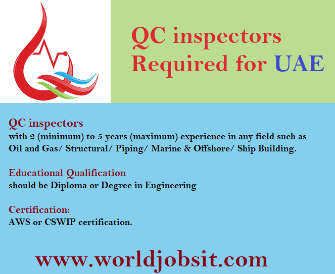 QC inspectors Required for UAE With experience in any field