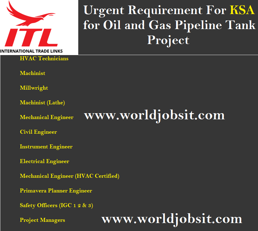 Urgent Requirement For KSA for Oil and Gas Pipeline Tank Project